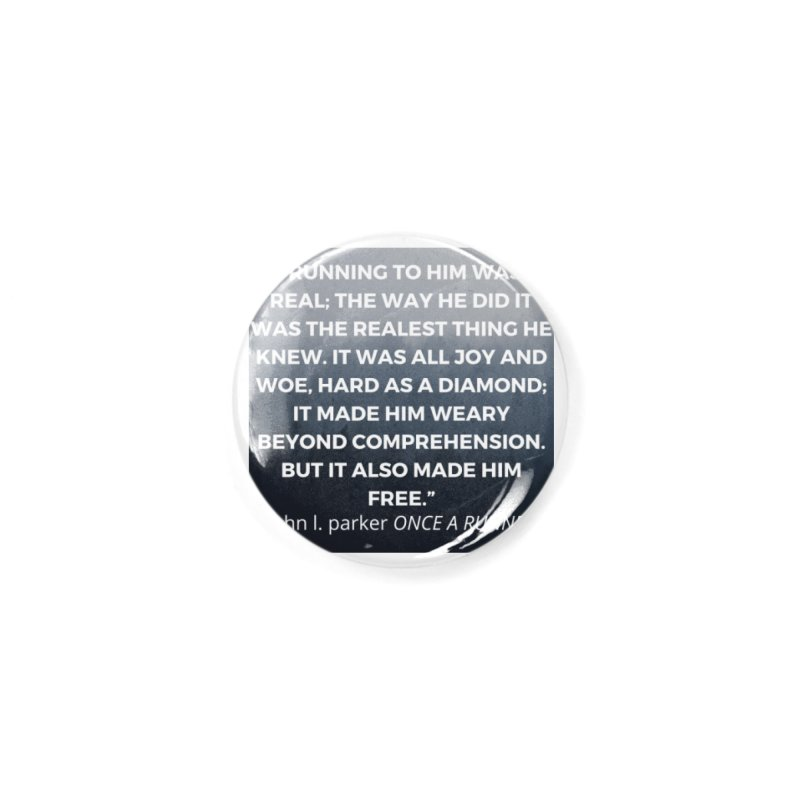 Once a Runner Quote Accessories Button by stokedalpine's Artist Shop