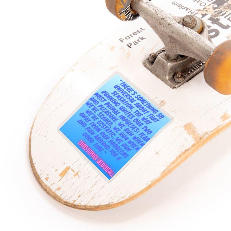 Born to Run Quote Accessories Sticker by stokedalpine's Artist Shop