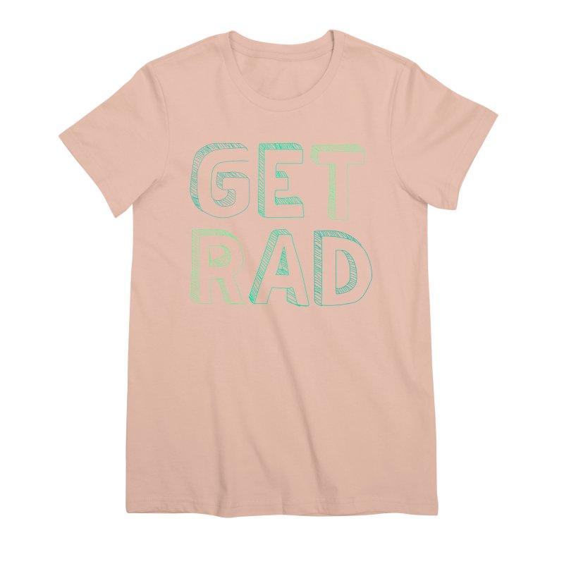 GET RAD- mint Women's Premium T-Shirt by stokedalpine's Artist Shop