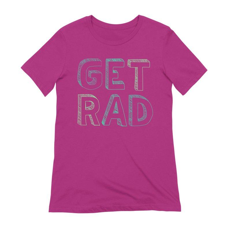 GET RAD- mint Women's T-Shirt by stokedalpine's Artist Shop