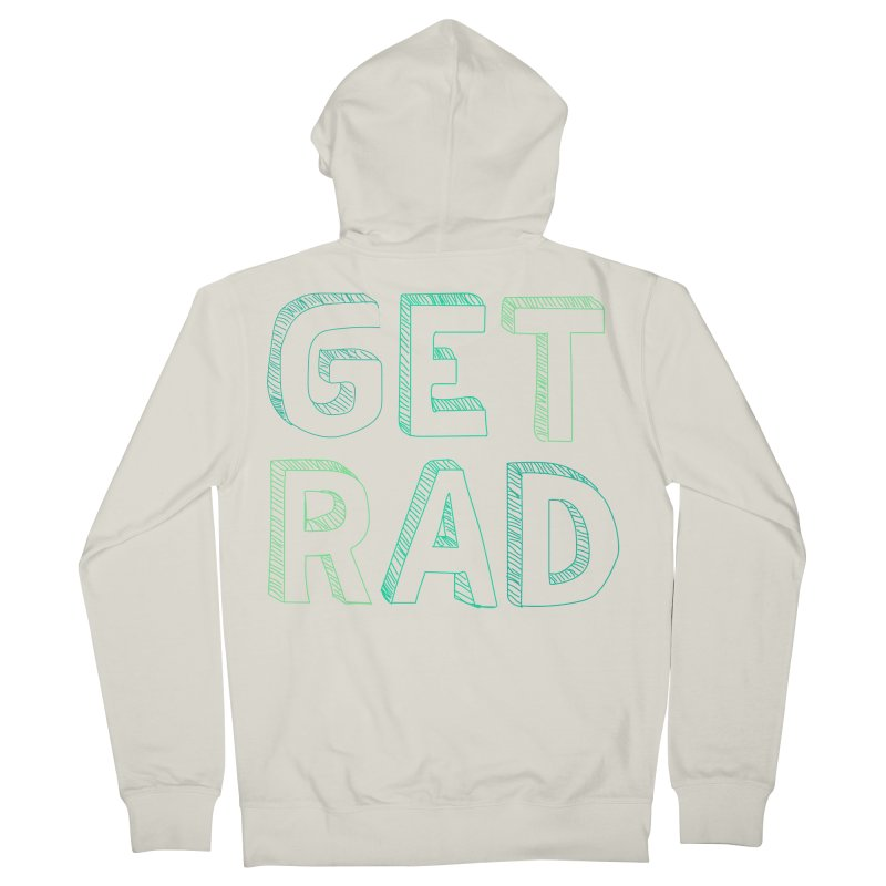 GET RAD- mint Men's French Terry Zip-Up Hoody by stokedalpine's Artist Shop