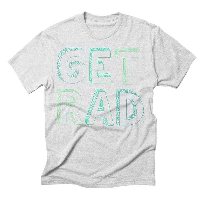 GET RAD- mint Men's Triblend T-Shirt by stokedalpine's Artist Shop