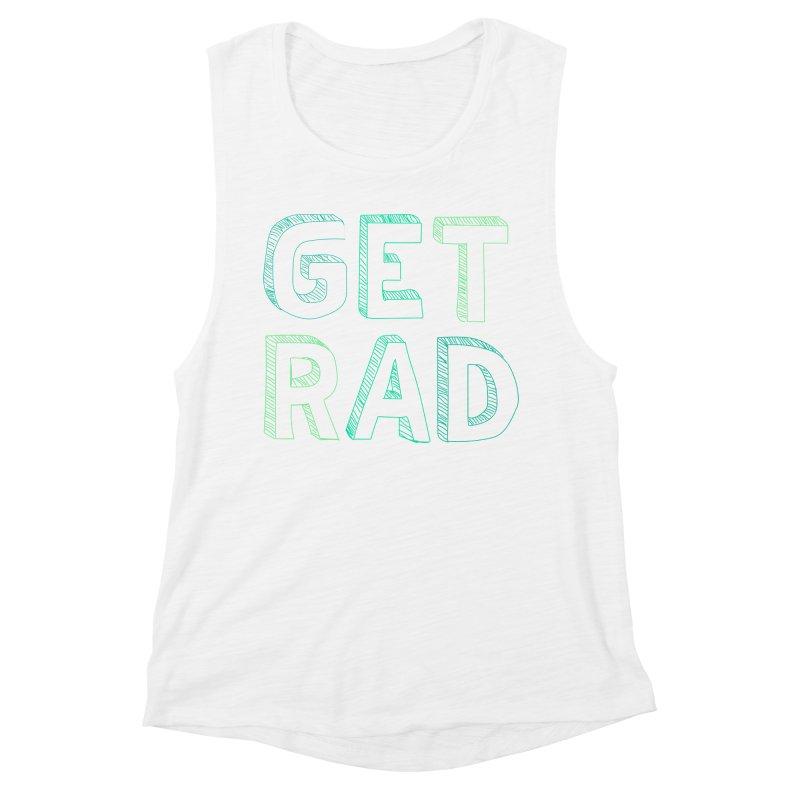 GET RAD- mint Women's Muscle Tank by stokedalpine's Artist Shop