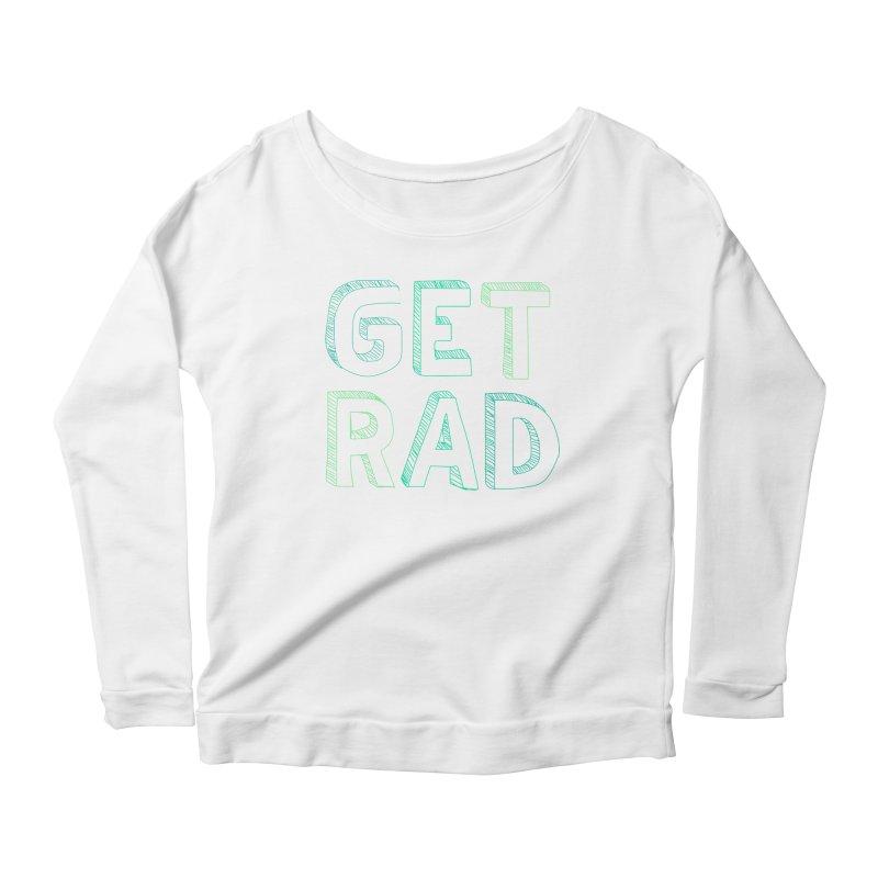 GET RAD- mint Women's Scoop Neck Longsleeve T-Shirt by stokedalpine's Artist Shop