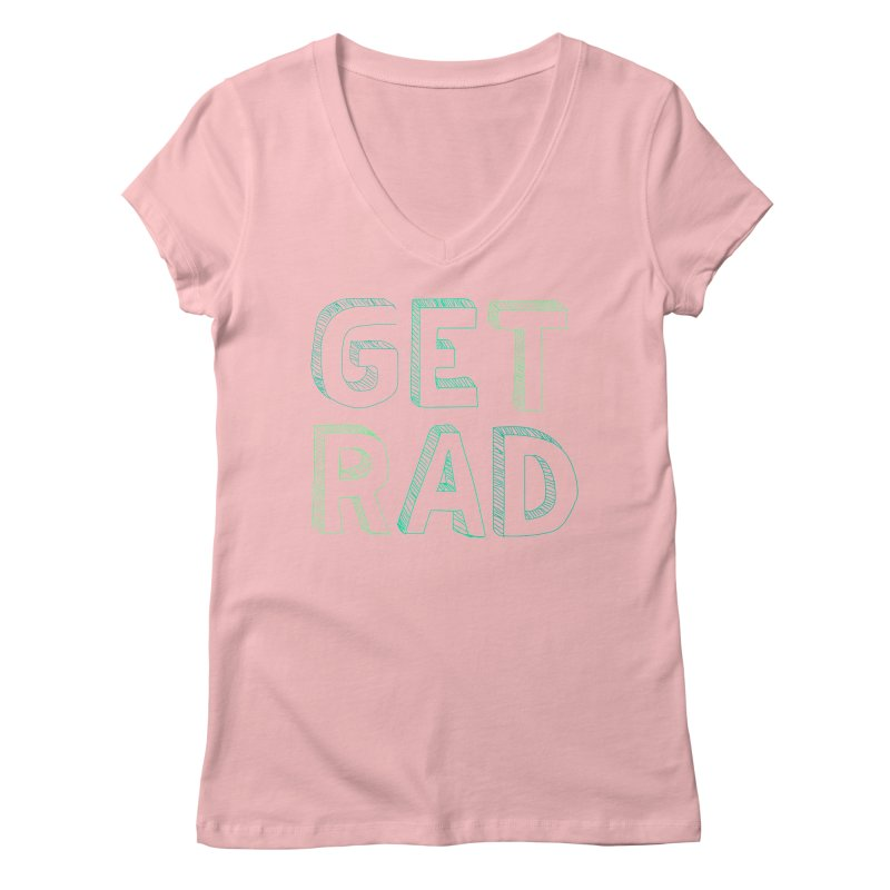 GET RAD- mint Women's V-Neck by stokedalpine's Artist Shop