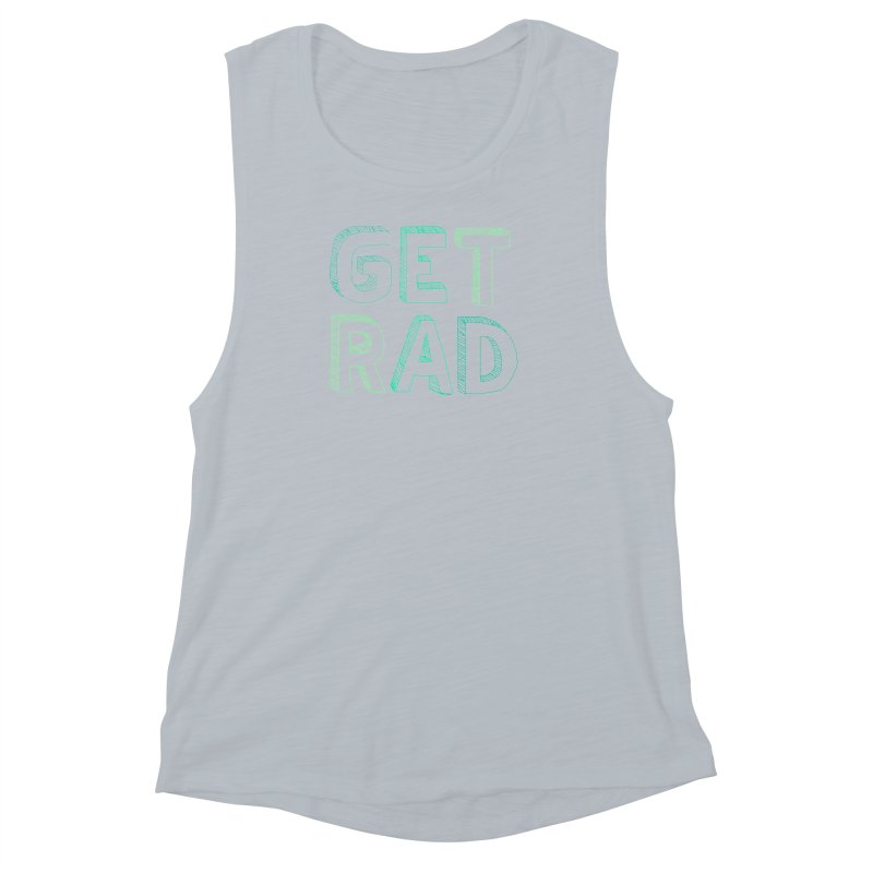 GET RAD- mint Women's Muscle Tank by stokedalpine's Artist Shop
