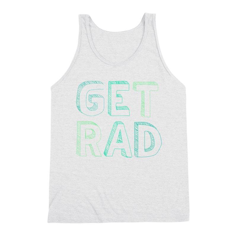 GET RAD- mint Men's Triblend Tank by stokedalpine's Artist Shop
