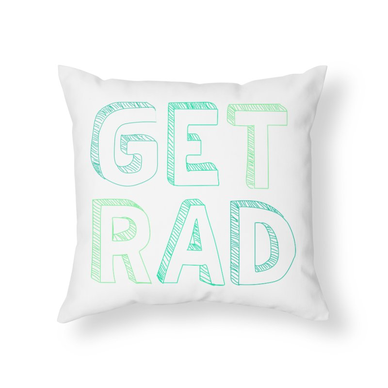 GET RAD- mint Home Throw Pillow by stokedalpine's Artist Shop