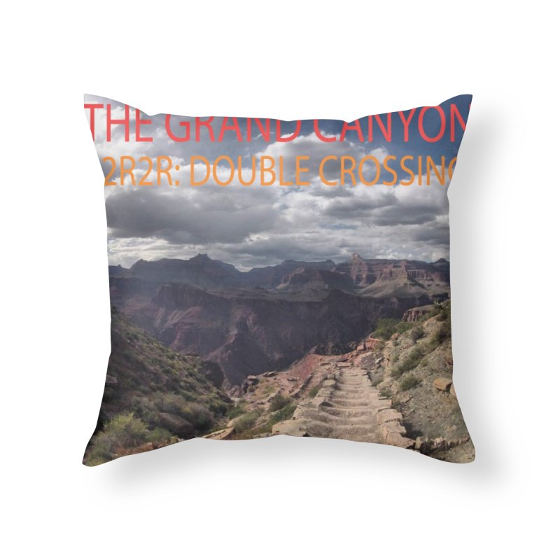Grand Canyon R2R2R Home Throw Pillow by stokedalpine's Artist Shop