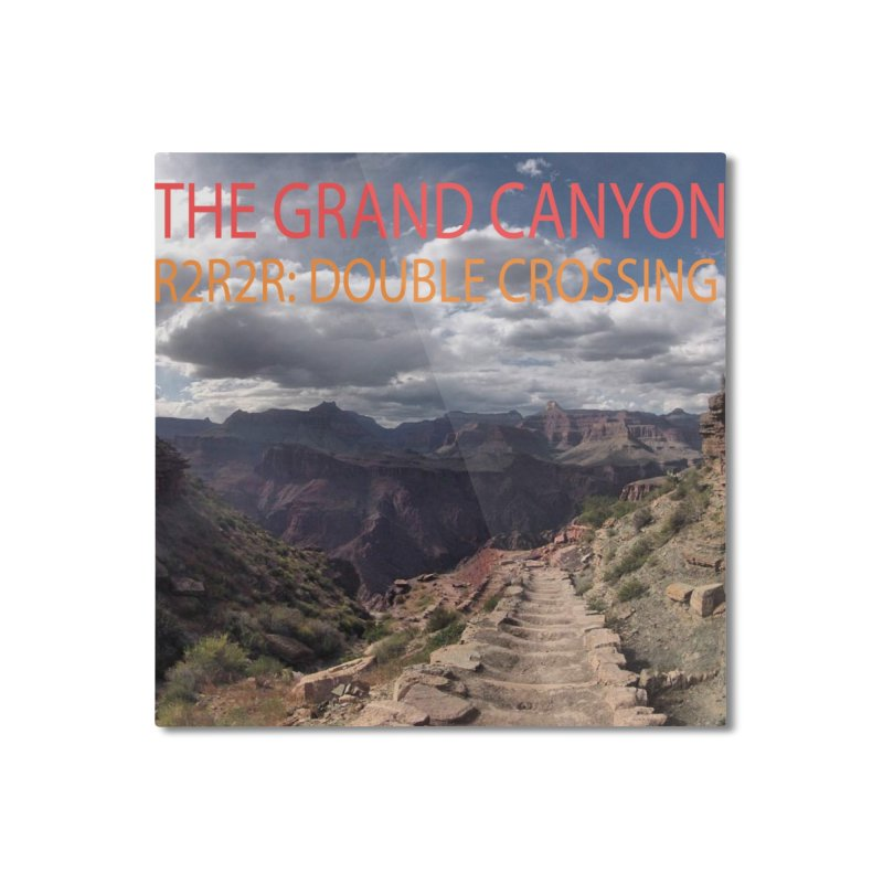 Grand Canyon R2R2R Home Mounted Aluminum Print by stokedalpine's Artist Shop