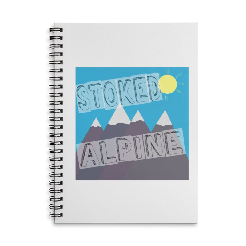 Stoked Alpine Logo Accessories Lined Spiral Notebook by stokedalpine's Artist Shop