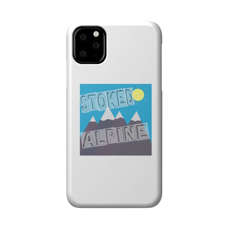 Stoked Alpine Logo Accessories Phone Case by stokedalpine's Artist Shop