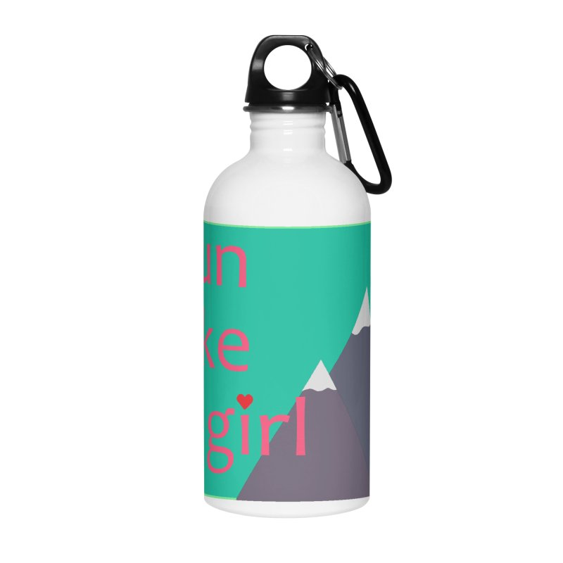Run Like A Girl Accessories Water Bottle by stokedalpine's Artist Shop