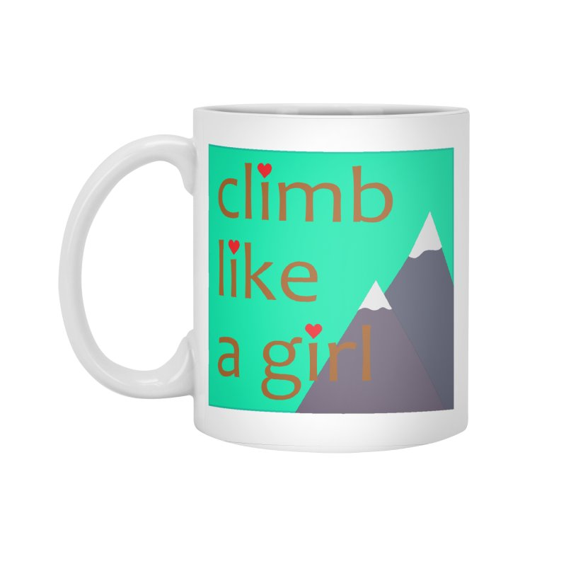 Climb Like A Girl Accessories Standard Mug by stokedalpine's Artist Shop
