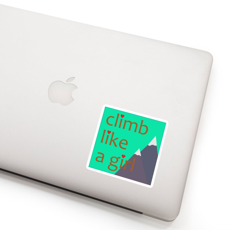 Climb Like A Girl Accessories Sticker by stokedalpine's Artist Shop