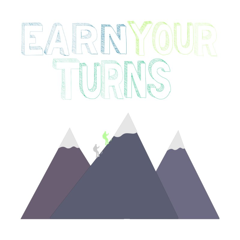 Earn Your Turns- No Background Men's V-Neck by stokedalpine's Artist Shop