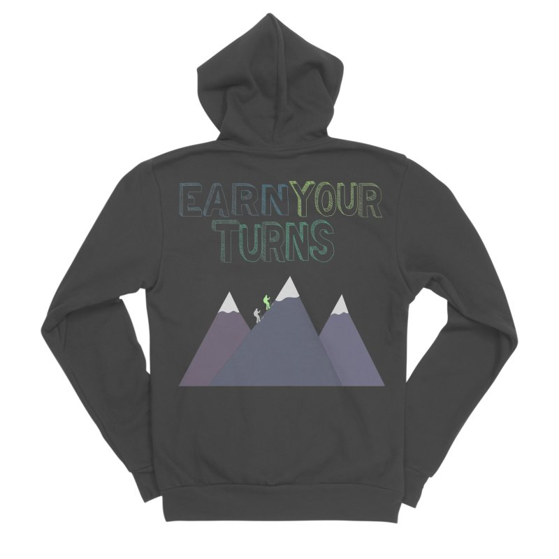 Earn Your Turns- No Background Men's Sponge Fleece Zip-Up Hoody by stokedalpine's Artist Shop