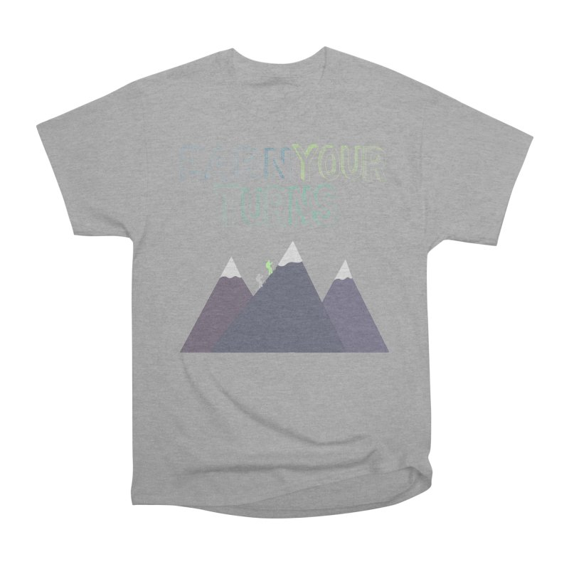 Earn Your Turns- No Background Men's Heavyweight T-Shirt by stokedalpine's Artist Shop