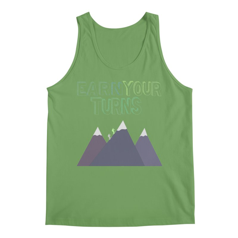 Earn Your Turns- No Background Men's Tank by stokedalpine's Artist Shop