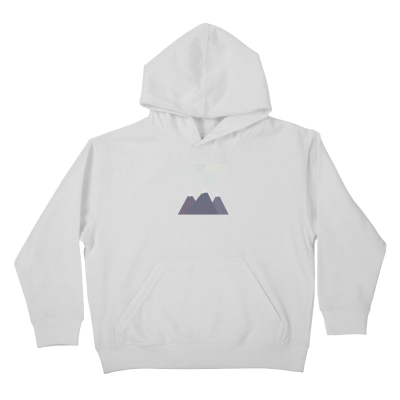 Earn Your Turns- No Background Kids Pullover Hoody by stokedalpine's Artist Shop