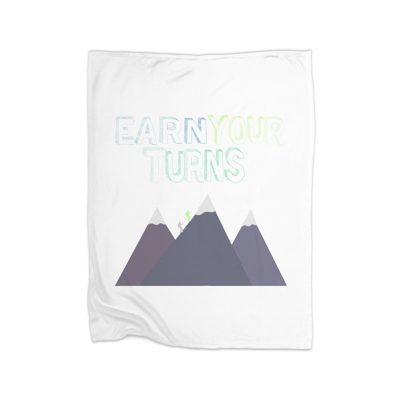 Earn Your Turns- No Background Home Fleece Blanket Blanket by stokedalpine's Artist Shop