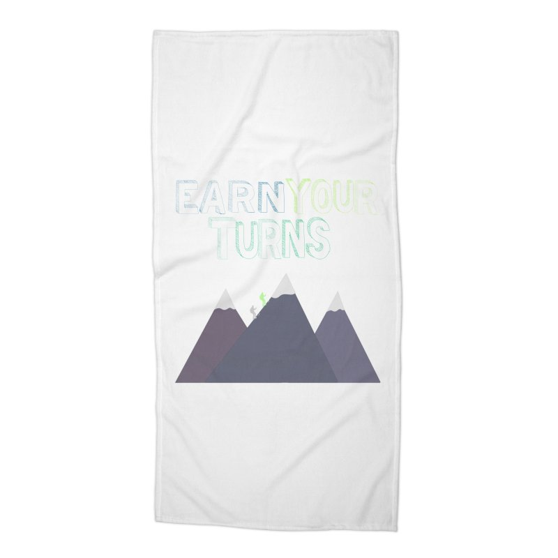 Earn Your Turns- No Background Accessories Beach Towel by stokedalpine's Artist Shop