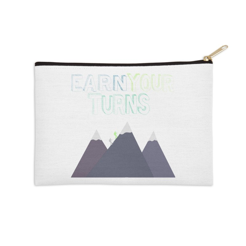 Earn Your Turns- No Background Accessories Zip Pouch by stokedalpine's Artist Shop