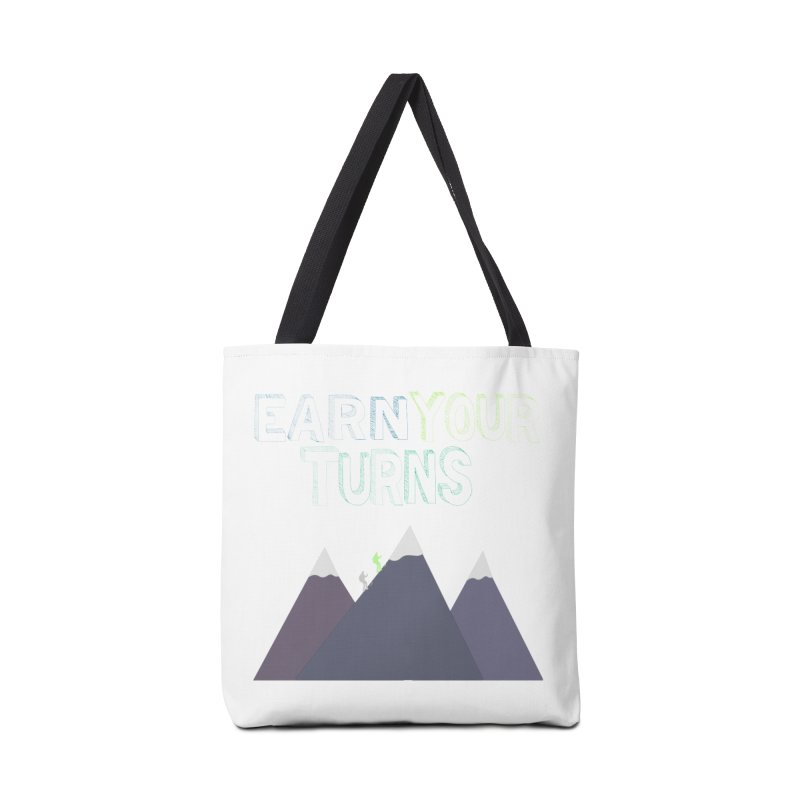 Earn Your Turns- No Background Accessories Tote Bag Bag by stokedalpine's Artist Shop