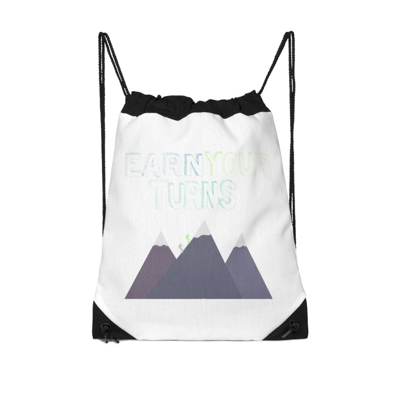 Earn Your Turns- No Background Accessories Drawstring Bag Bag by stokedalpine's Artist Shop