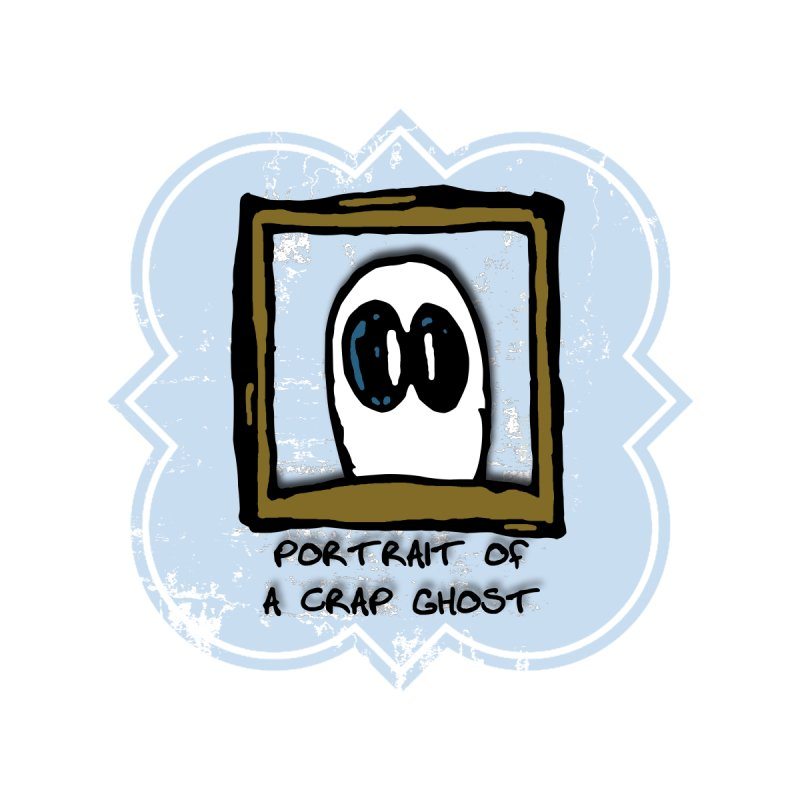 Portrait of a Crap Ghost by stonestreet's Artist Shop