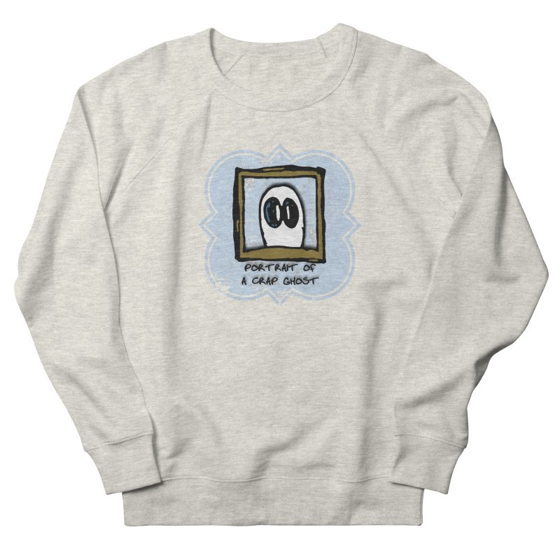 Portrait of a Crap Ghost Men's French Terry Sweatshirt by stonestreet's Artist Shop