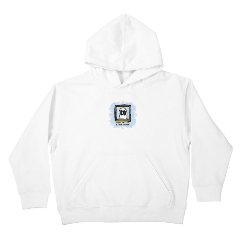 Portrait of a Crap Ghost Kids Pullover Hoody by stonestreet's Artist Shop