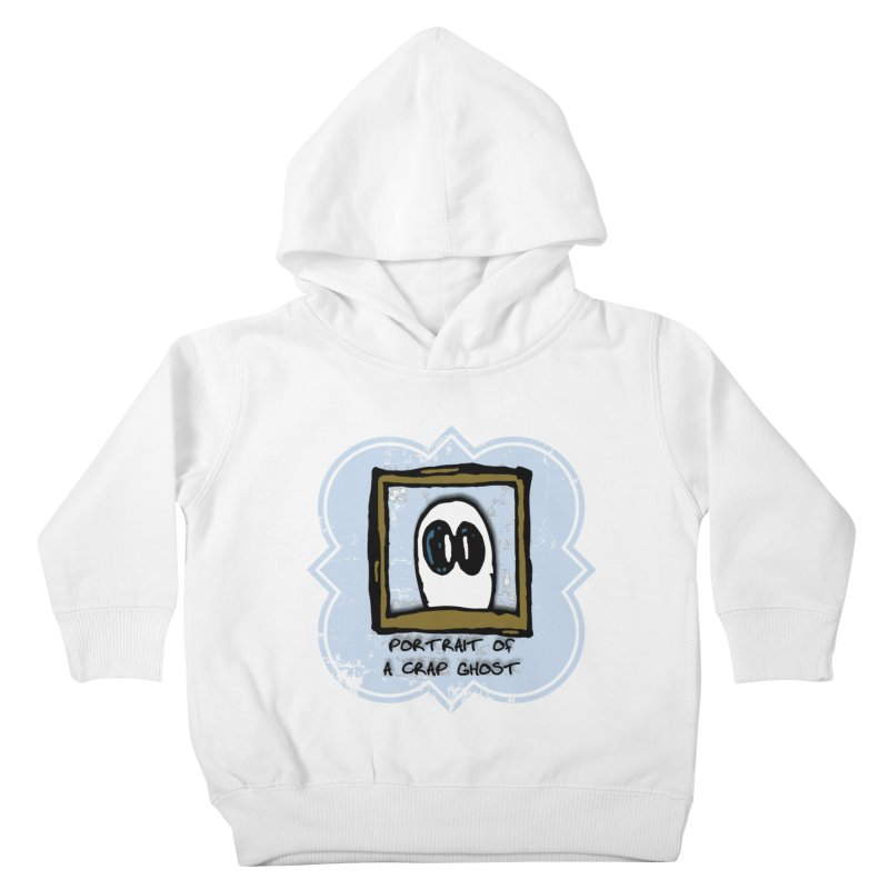 Portrait of a Crap Ghost Kids Toddler Pullover Hoody by stonestreet's Artist Shop