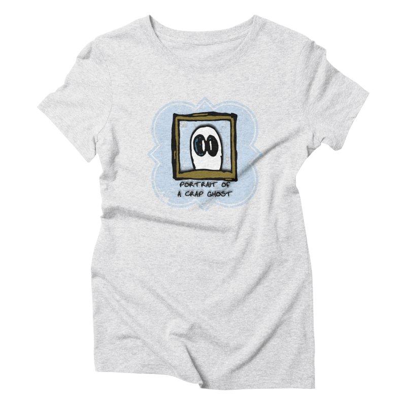 Portrait of a Crap Ghost Women's Triblend T-Shirt by stonestreet's Artist Shop