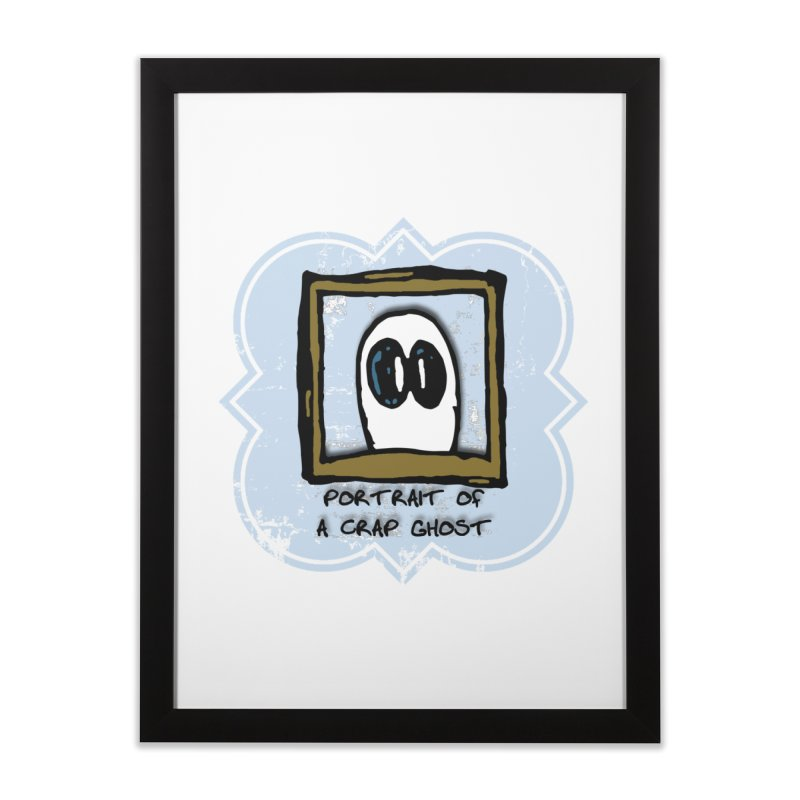 Portrait of a Crap Ghost Home Framed Fine Art Print by stonestreet's Artist Shop