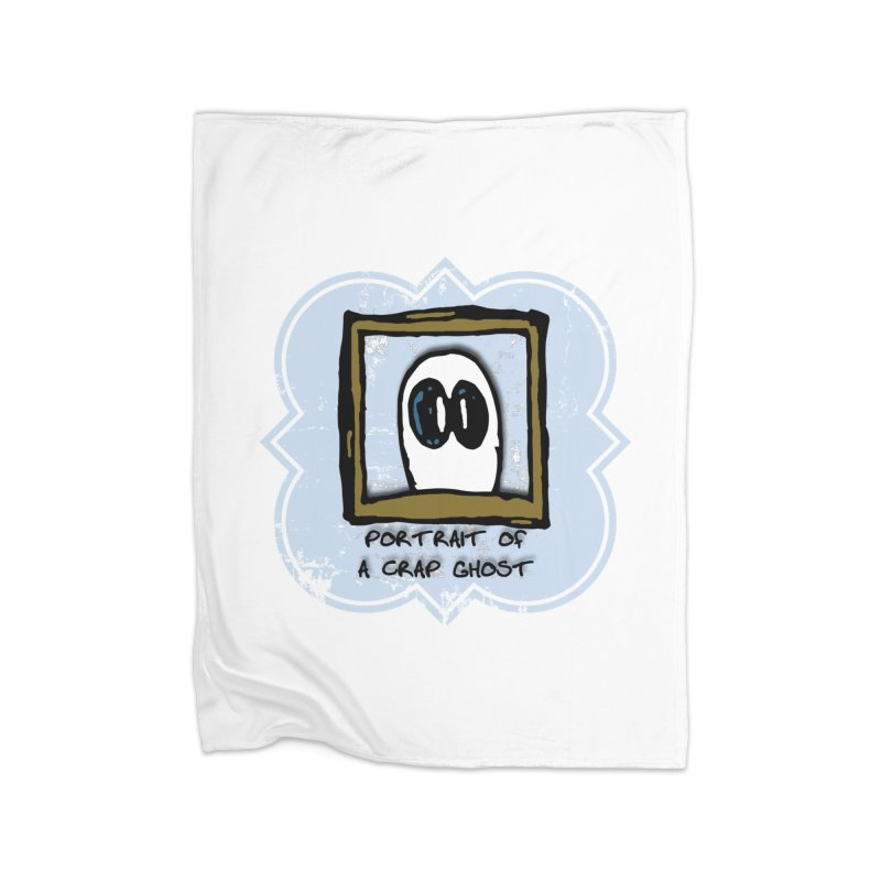 Portrait of a Crap Ghost Home Fleece Blanket Blanket by stonestreet's Artist Shop