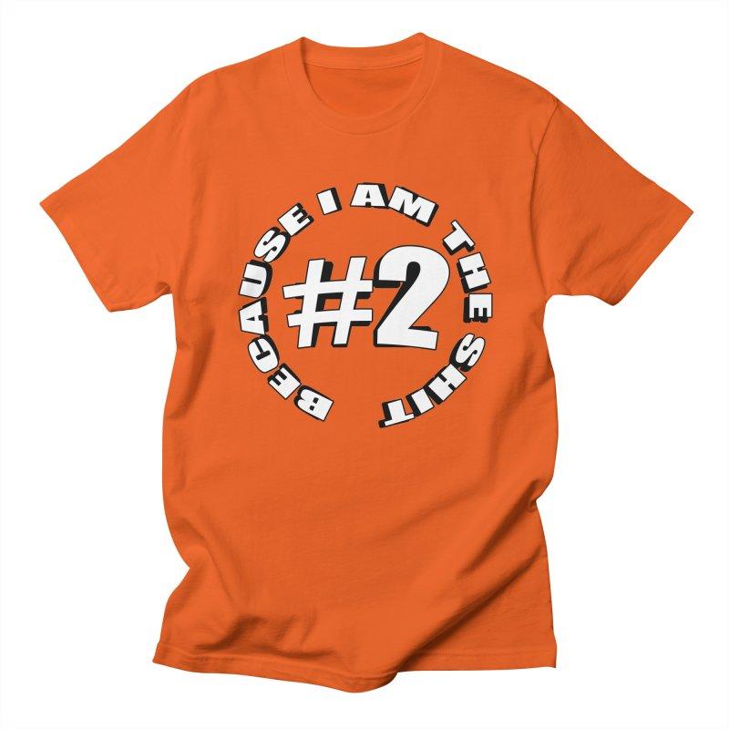 Number Two Women's Regular Unisex T-Shirt by stonestreet's Artist Shop