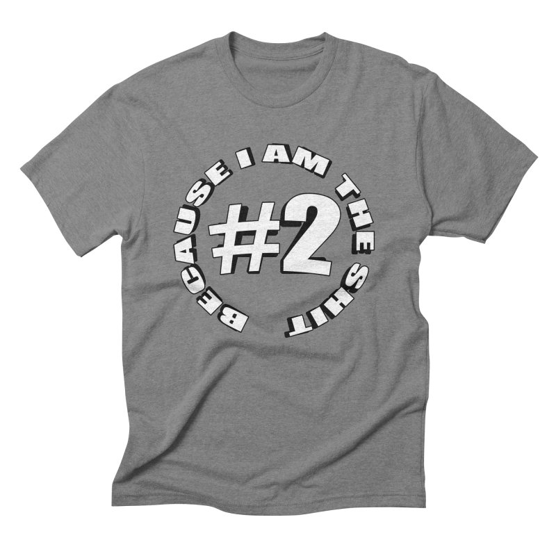 Number Two Men's Triblend T-Shirt by stonestreet's Artist Shop