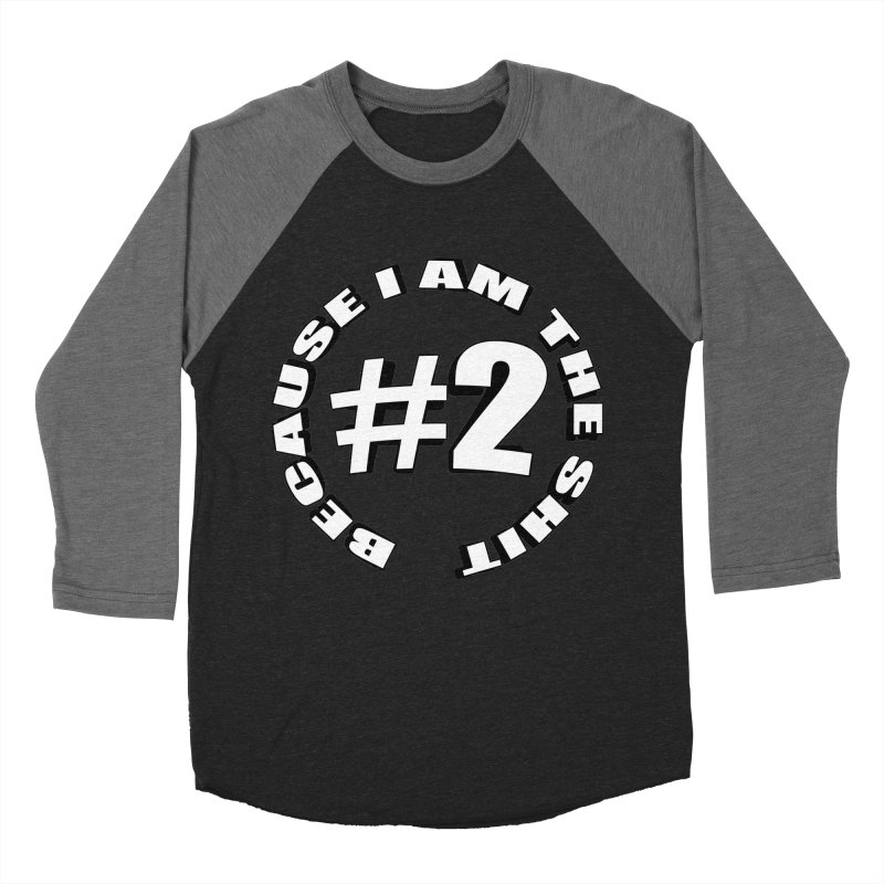Number Two Women's Baseball Triblend Longsleeve T-Shirt by stonestreet's Artist Shop