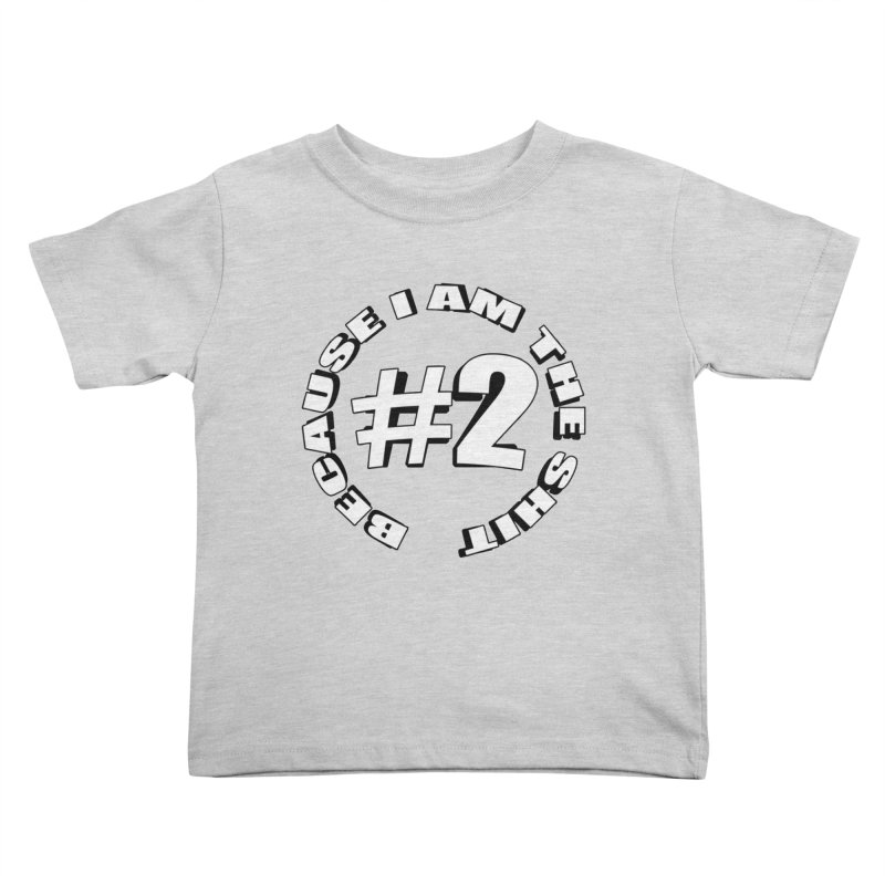 Number Two Kids Toddler T-Shirt by stonestreet's Artist Shop