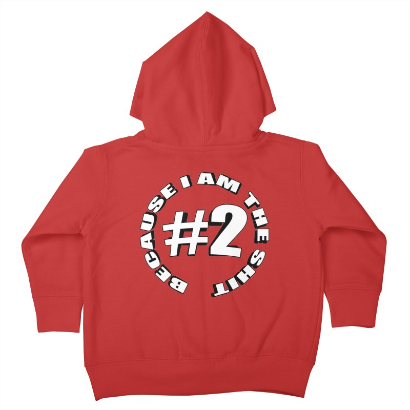 Number Two Kids Toddler Zip-Up Hoody by stonestreet's Artist Shop