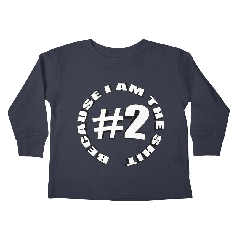 Number Two Kids Toddler Longsleeve T-Shirt by stonestreet's Artist Shop
