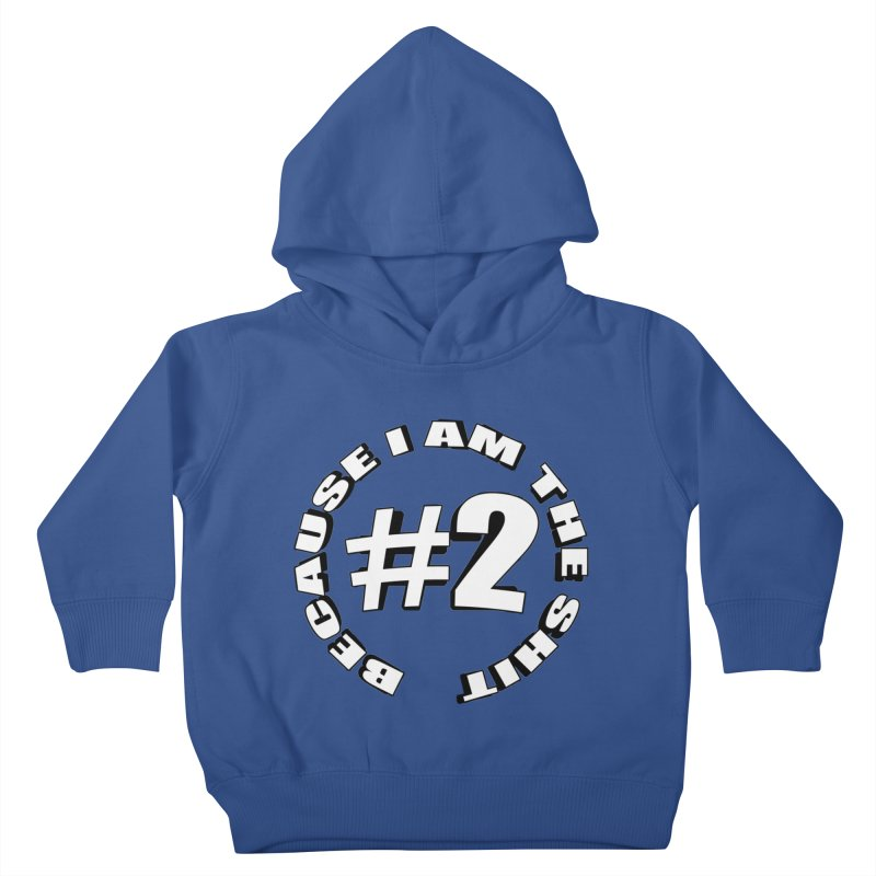 Number Two Kids Toddler Pullover Hoody by stonestreet's Artist Shop