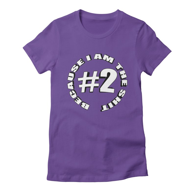 Number Two Women's Fitted T-Shirt by stonestreet's Artist Shop
