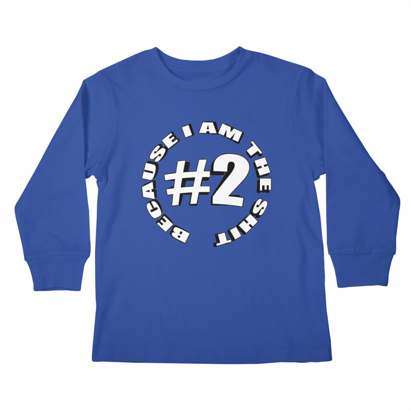 Number Two Kids Longsleeve T-Shirt by stonestreet's Artist Shop