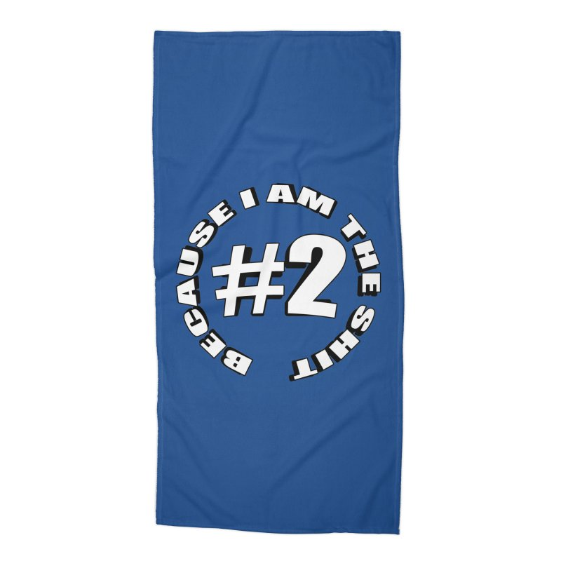 Number Two Accessories Beach Towel by stonestreet's Artist Shop