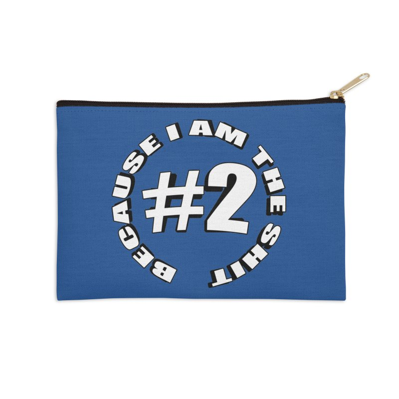 Number Two Accessories Zip Pouch by stonestreet's Artist Shop