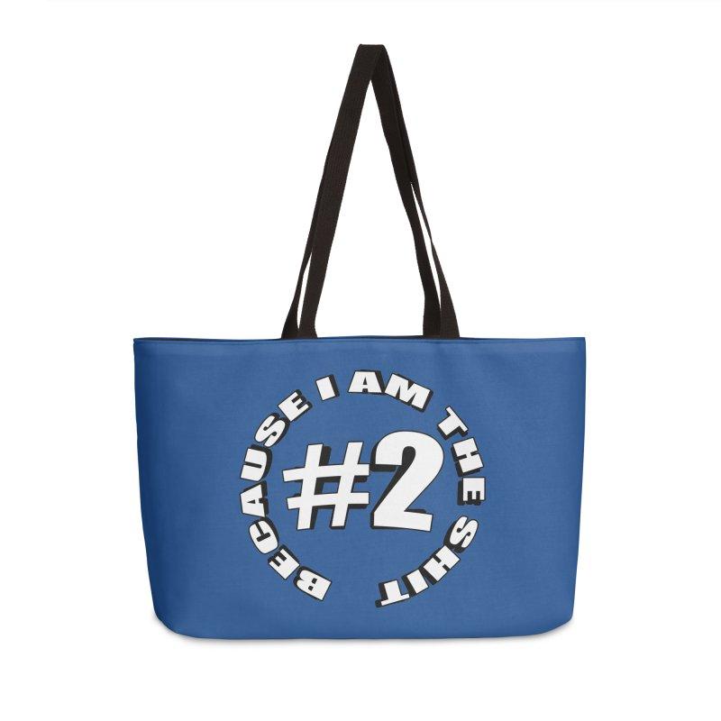 Number Two Accessories Weekender Bag Bag by stonestreet's Artist Shop