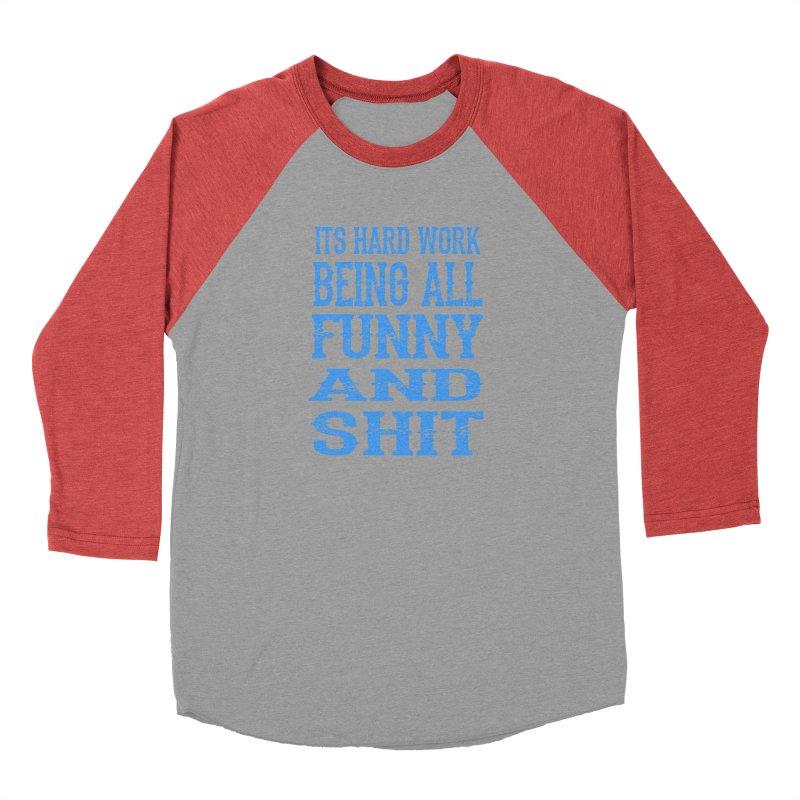 Being Funny Men's Longsleeve T-Shirt by Stonestreet Designs