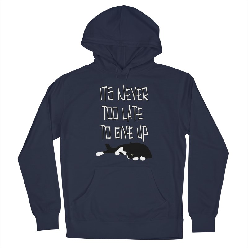 Never Too Late Men's Pullover Hoody by Stonestreet Designs